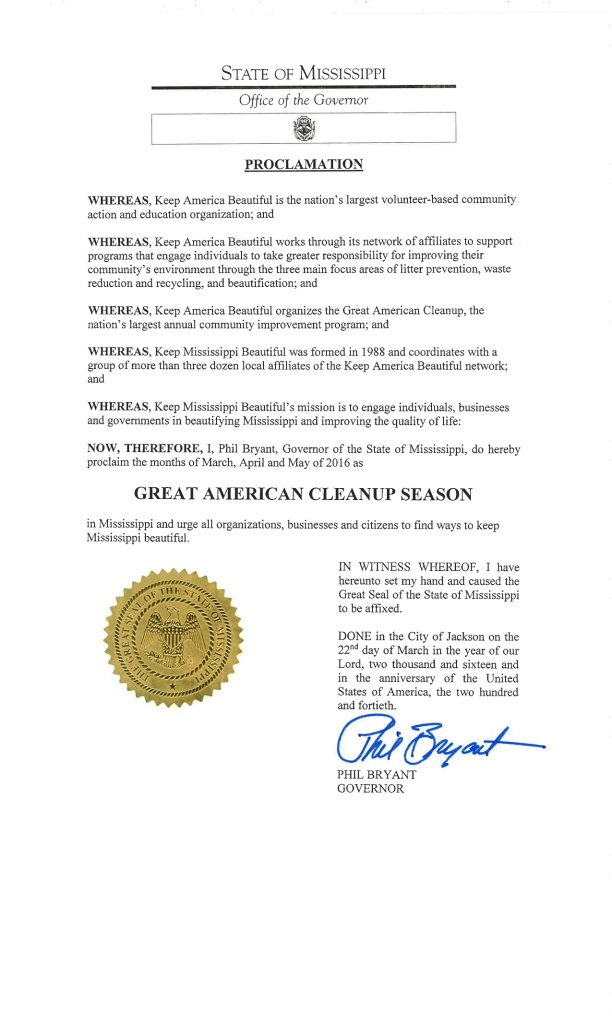 It's official! Gov. Phil Bryant issued a proclamation that it's officially Great American Cleanup Season in Mississippi.